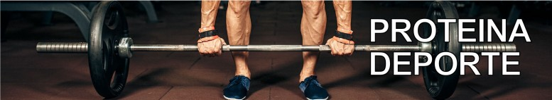 Proteina y Deporte
